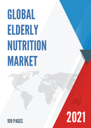 Global Elderly Nutrition Market Size Status and Forecast 2021 2027