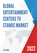 Global and United States Entertainment Centers TV Stands Market Insights Forecast to 2027