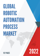 Global Robotic Automation Process Market Size Status and Forecast 2021 2027