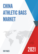 China Athletic Bags Market Report Forecast 2021 2027