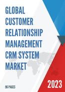 Global Customer Relationship Management CRM System Market Size Status and Forecast 2021 2027