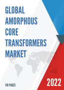 Global Amorphous Core Transformers Market Size Manufacturers Supply Chain Sales Channel and Clients 2021 2027