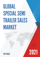 Global Special Semi Trailer Sales Market Report 2021