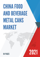 China Food and Beverage Metal Cans Market Report Forecast 2021 2027
