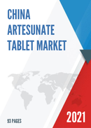 China Artesunate Tablet Market Report Forecast 2021 2027