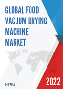 Global and Japan Food Vacuum Drying Machine Market Insights Forecast to 2027