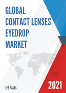Global Contact Lenses Eyedrop Market Size Manufacturers Supply Chain Sales Channel and Clients 2021 2027