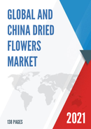Global and China Dried Flowers Market Insights Forecast to 2027