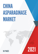 China Asparaginase Market Report Forecast 2021 2027