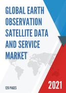 Global Earth Observation Satellite Data and Service Market Size Status and Forecast 2021 2027