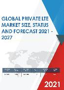 Global Private LTE Market Size Status and Forecast 2019 2025