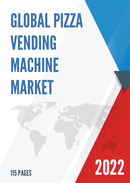 Global and China Pizza Vending Machine Market Insights Forecast to 2027