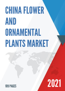 China Flower and Ornamental Plants Market Report Forecast 2021 2027