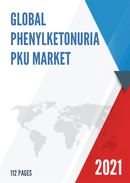 Global Phenylketonuria PKU Market Size Manufacturers Supply Chain Sales Channel and Clients 2021 2027