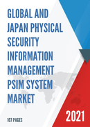 Global and Japan Physical Security Information Management PSIM System Market Size Status and Forecast 2021 2027