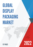 Global and China Display Packaging Market Insights Forecast to 2027