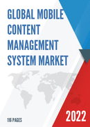 Global Mobile Content Management System Market Size Status and Forecast 2021 2027
