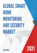 Global Smart Home Monitoring and Security Market Size Status and Forecast 2021 2027