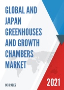 Global and Japan Greenhouses and Growth Chambers Market Insights Forecast to 2027