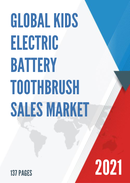 Global Kids Electric Battery Toothbrush Sales Market Report 2021