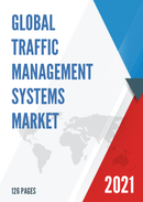 Global Traffic Management Systems Market Size Status and Forecast 2021 2027
