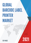 Global Barcode Label Printer Market Size Manufacturers Supply Chain Sales Channel and Clients 2021 2027