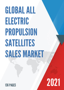 Global All Electric Propulsion Satellites Sales Market Report 2021