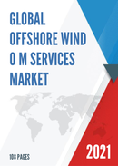 Global Offshore Wind O M Services Market Size Status and Forecast 2021 2027