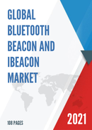 Global Bluetooth Beacon and iBeacon Market Size Status and Forecast 2021 2027
