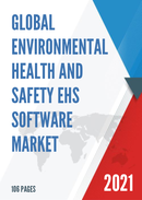 Global Environmental Health and Safety EHS Software Market Size Status and Forecast 2021 2027