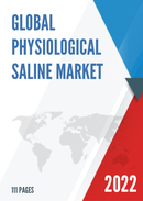 Global Physiological Saline Market Size Manufacturers Supply Chain Sales Channel and Clients 2021 2027