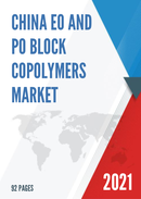 China EO and PO Block Copolymers Market Report Forecast 2021 2027