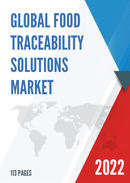 Global Food Traceability Solutions Market Size Status and Forecast 2021 2027