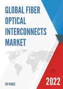 Global Fiber Optical Interconnects Market Size Status and Forecast 2021 2027