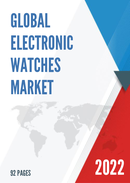 Global and China Electronic Watches Market Insights Forecast to 2027