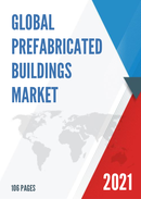 Global Prefabricated Buildings Market Size Status and Forecast 2021 2027