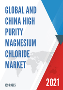 Global and China High Purity Magnesium Chloride Market Insights Forecast to 2027