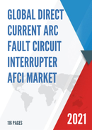 Global Direct Current Arc Fault Circuit Interrupter AFCI Market Size Manufacturers Supply Chain Sales Channel and Clients 2021 2027
