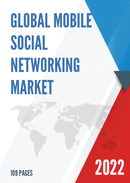 Global Mobile Social Networking Market Size Status and Forecast 2021 2027