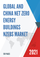 Global and China Net Zero Energy Buildings NZEBs Market Insights Forecast to 2027