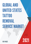 Global and United States Tattoo Removal Service Market Size Status and Forecast 2021 2027