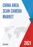China Area Scan Camera Market Report Forecast 2021 2027