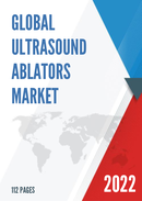 Global and Japan Ultrasound Ablators Market Insights Forecast to 2027