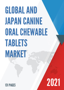 Global and Japan Canine Oral Chewable Tablets Market Insights Forecast to 2027