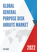 Global General Purpose Disk Arrays Market Size Status and Forecast 2021 2027