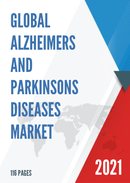 Global Alzheimers and Parkinsons Diseases Market Size Status and Forecast 2021 2027