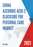 China Ascorbic Acid 2 Glucoside for Personal Care Market Report Forecast 2021 2027