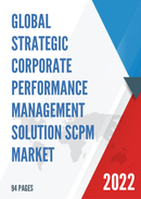 Global Strategic Corporate Performance Management Solution SCPM Market Size Status and Forecast 2021 2027