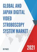 Global and Japan Digital Video Stroboscopy System Market Size Status and Forecast 2021 2027