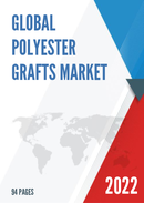 Global Polyester Grafts Market Size Status and Forecast 2021 2027